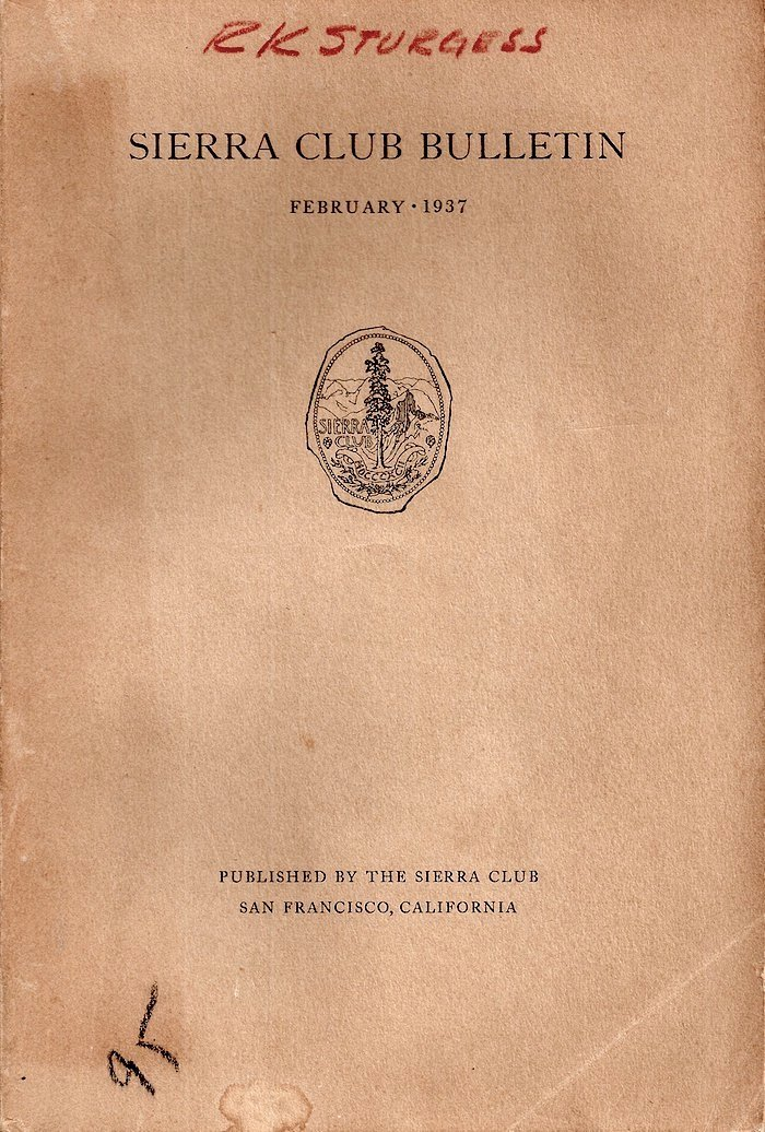 Sierra Club Bulletin: February 1937
