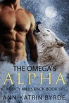 The Omega's Alpha (Mercy Hills Pack #4)