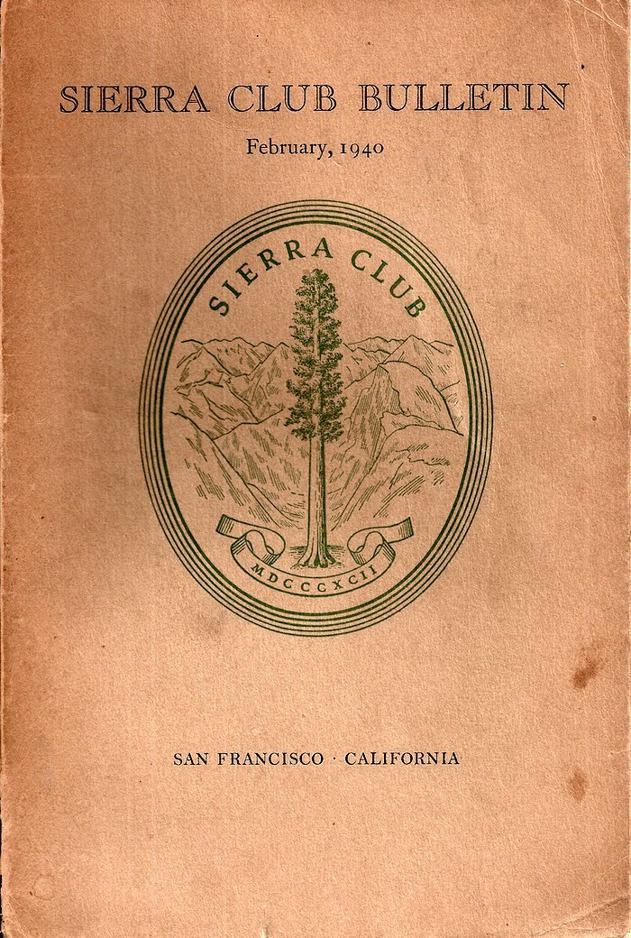 Sierra Club Bulletin: February 1940