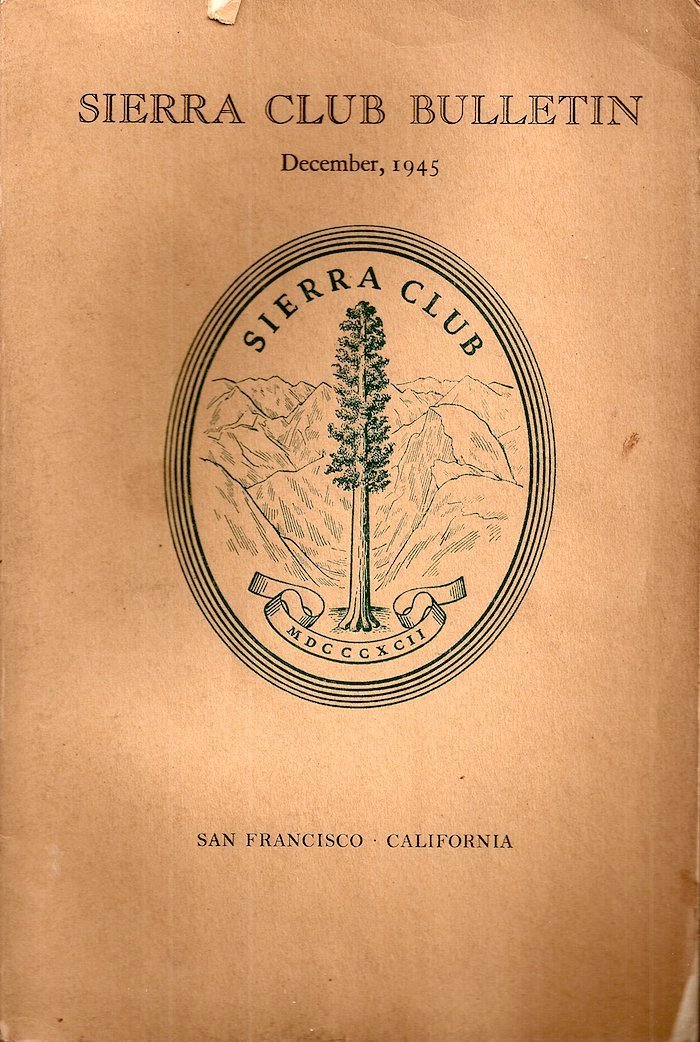 Sierra Club Bulletin: December 1945