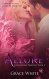 Allure (The Lilituria Prophecy #2)