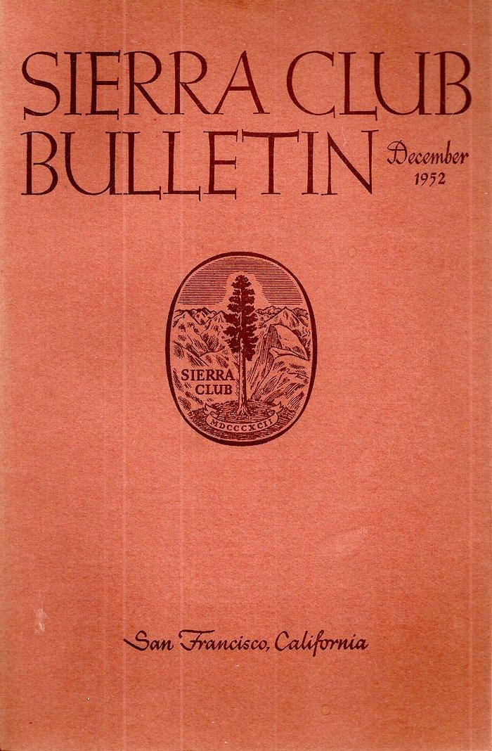 Sierra Club Bulletin: December 1952