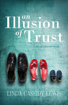 An Illusion of Trust (Bay of Dreams, #2)