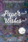 Paper Wishes (The Magical Girl Series, #1)