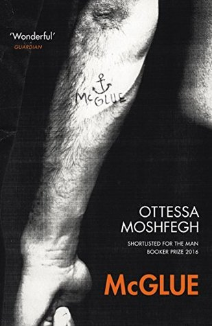 Image result for McGlue by Ottessa Moshfegh