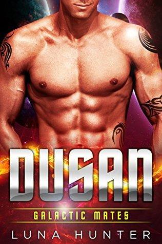 Dusan (Galactic Mates, #5)