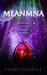 Meanmna: Book One of the Da...