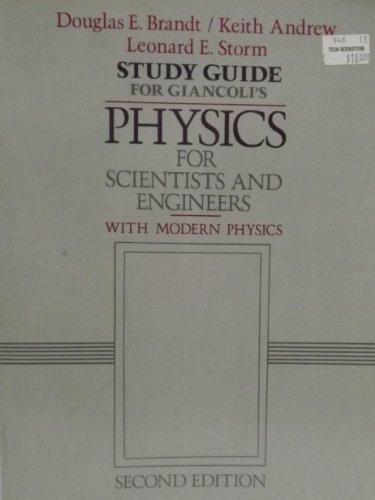 Study Guide for Giancoli's Physics for Scientists and Engineers with Modern Physics, 2nd Edition