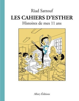Les cahiers d'Esther 2 : Histoires de mes 11 ans (Tome 2)