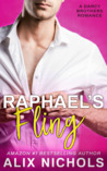 Raphael's Fling (The Darcy Brothers, #2)