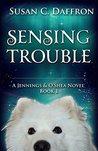Sensing Trouble by Susan C. Daffron