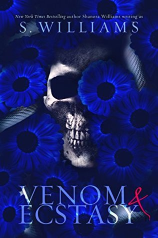 Venom & Ecstasy (Venom, #2) by S. Williams