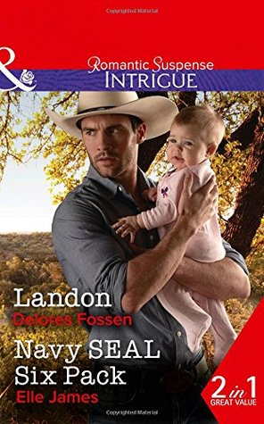 Landon / Navy SEAL Six Pack (the Lawmen of Silver Creek Ranch #9)