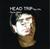 Head Trip - The 80s