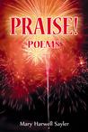PRAISE! Poems