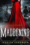 Maddening (Cursed Superheroes, #2)