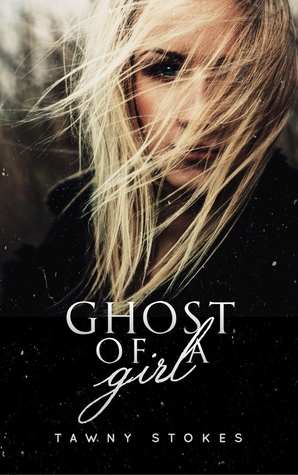 Ghost of a Girl