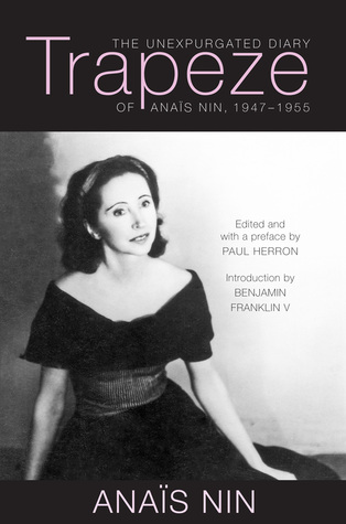 Trapeze: The Unexpurgated Diary of Anaïs Nin, 1947–1955 Epub Free Download