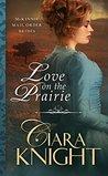 Love on the Prairie (McKinnie Mail Order Brides #1)