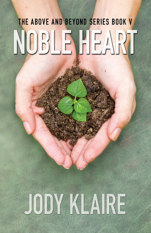 Noble Heart Above And Beyond 5 By Jody Klaire