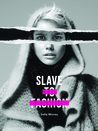 Slave to Fashion by Safia Minney
