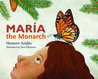 Maria The Monarch by Homero Aridjis