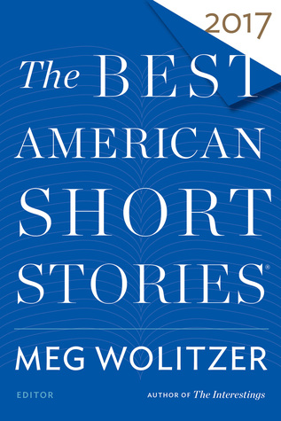 The Best American Short Stories 2017