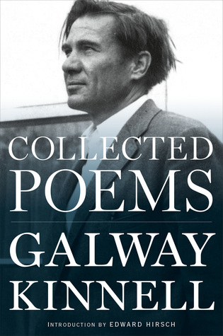 Image result for Galway Kinnell, Collected Poems,