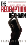 The Redemption Of Charm (Killing Sisters, #3)