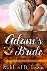 Adam's Bride by Mildred B Lewis