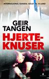 Hjerteknuser by Geir Tangen