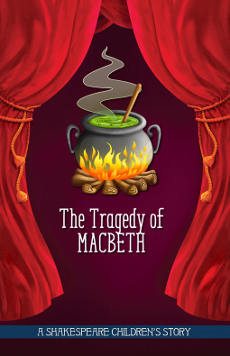 Shakespeare for Children: The Tragedy of Macbeth