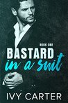 Bastard In A Suit (Bastard In A Suit #1)