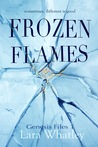 Frozen Flames (The Genesis Files, #1)