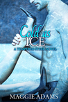 Cold as Ice (Tempered Steel #6)