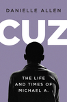 Cuz: The Life and...
