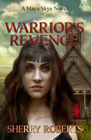Warrior's Revenge by Sherry Roberts