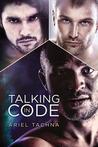 Talking in Code by Ariel Tachna