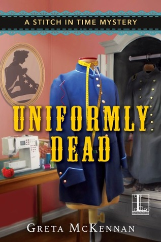 Uniformly Dead (A Stitch in Time Mystery #1)