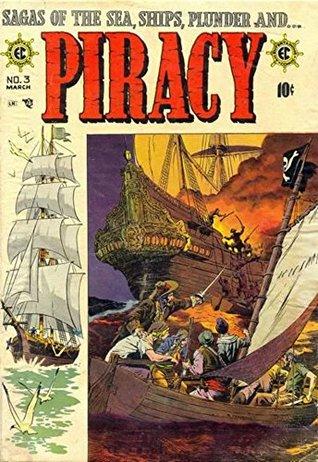 fantasy Piracy! EC Comics & pirate books in the High Seas: pirate pay (Piracy! EC Comics Part 3 of 7)