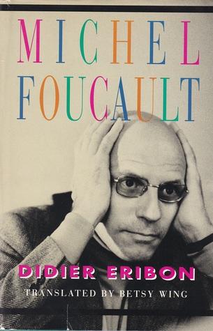 [Ebook] ➨ Michel Foucault  ➧ Didier Eribon – Submitalink.info