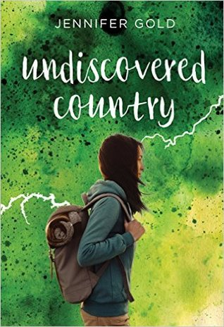 Undiscovered Country by Jennifer Gold