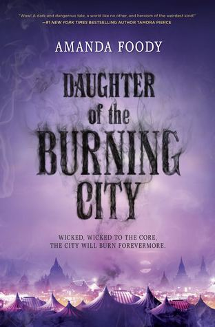 Daughter of the Burning City – Amanda Foody