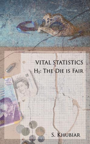 Vital Statistics: The Die is Fair