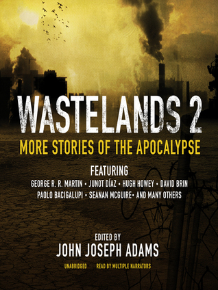 Wastelands II: More Stories of the Apocalypse(Wastelands 2)