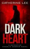Dark Heart (A Cooper & Quinn Mystery, #1)