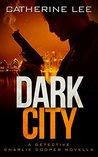 Dark City (A Cooper & Quinn Mystery, #.5)