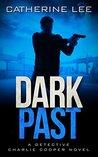 Dark Past (A Cooper & Quinn Mystery, #2)