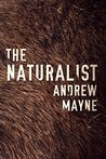 The Naturalist (The Naturalist Series, #1)