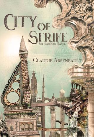 City of Strife (City of Spires, #1)